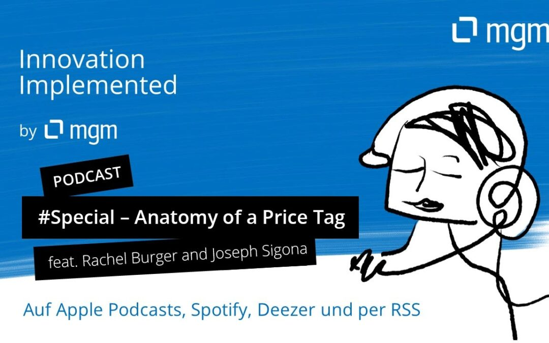 Podcast Special: Anatomy of a Price Tag